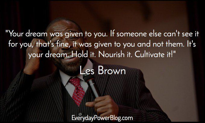 Les Brown Quotes 40 Les Brown Quotes To Inspire Greatness In You  Motivation For