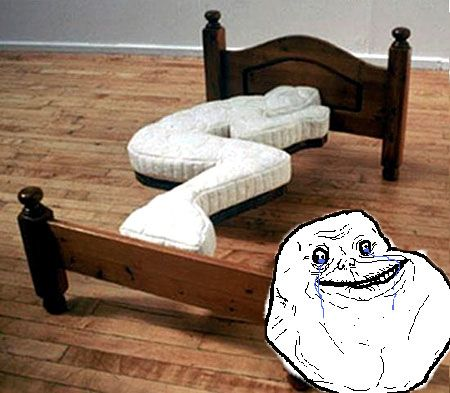 Forever alone :( | I Love... | Pinterest | Bett, Quatsch und Haus