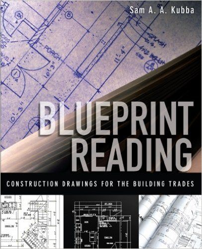 Blueprint Reading Construction Drawings for the Building Trade Sam - new blueprint book for welders