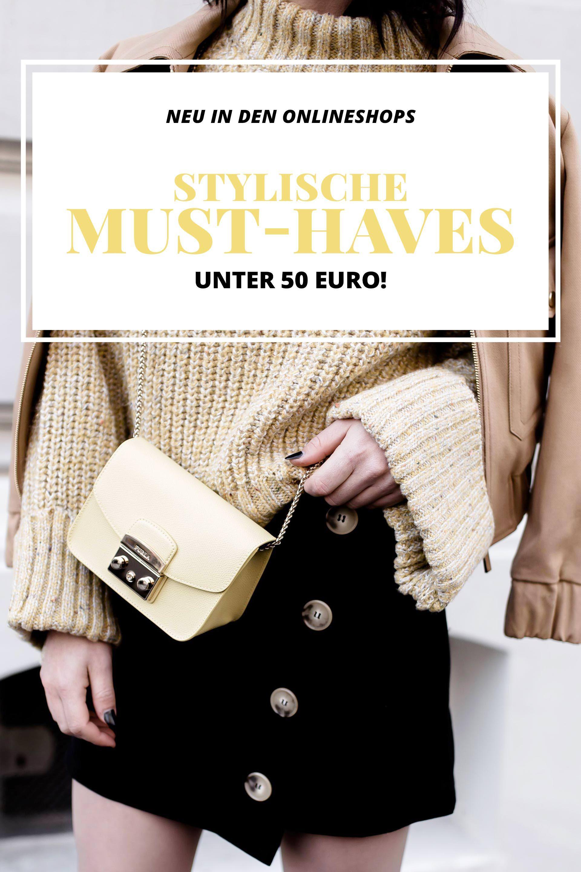 Neu in den Onlineshops, stylische Mode Must haves unter 50 Euro ...