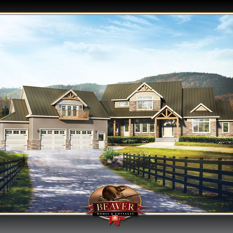 Home Hardware Home Beaver Homes And Cottages Extravagant Homes Dream House Plans