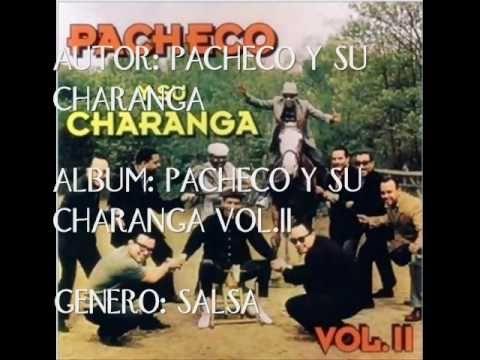 PACHECO Y SU CHARANGA '' CON SU BATAOLA ''