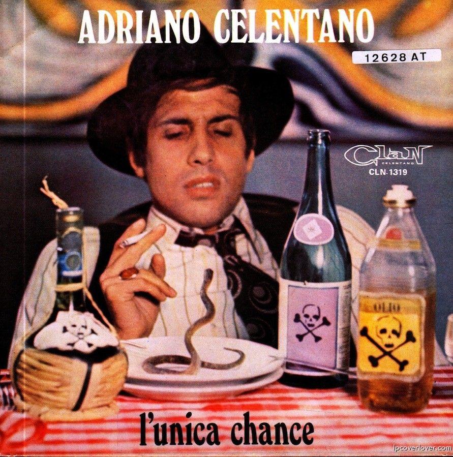 Adriano Celentano L Unica Chance Greatest Album Covers Worst