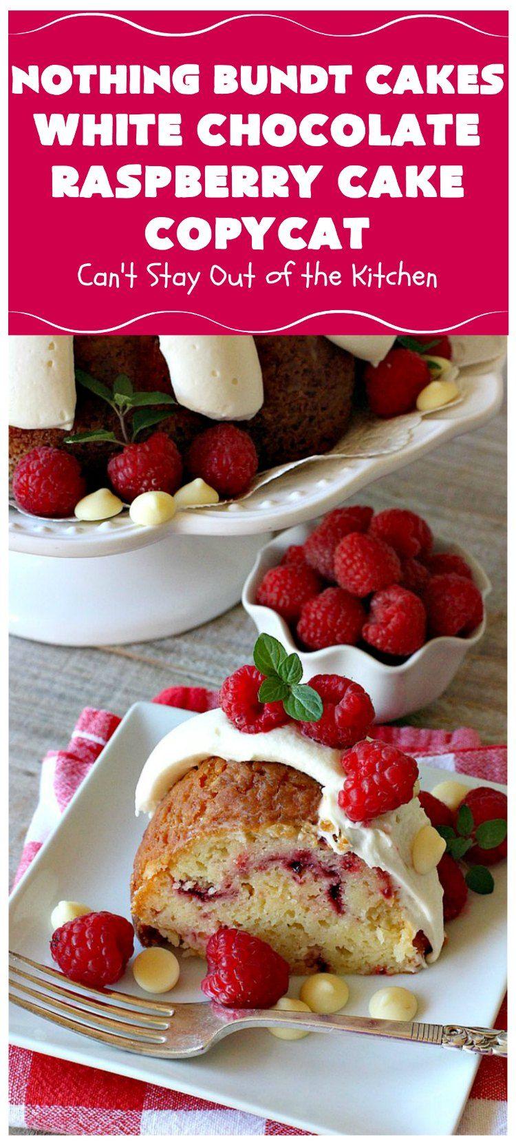 Nothing bundt cakes white chocolate raspberry cake copycat