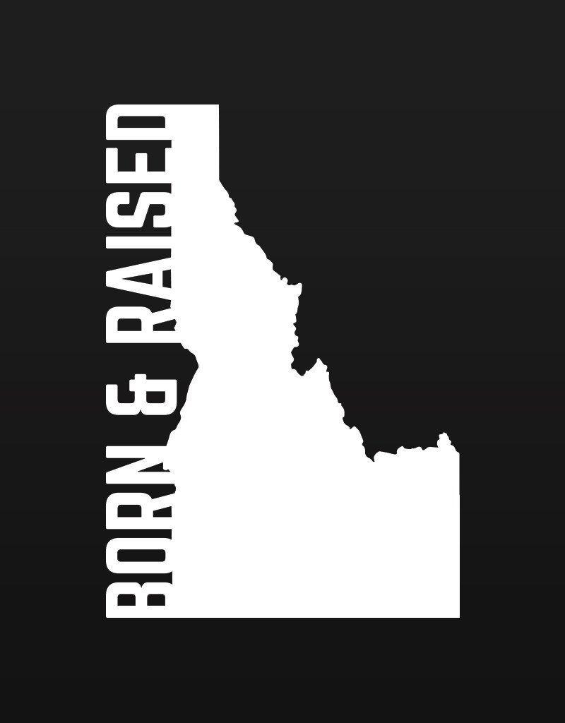 Born And Raised Idaho Decal Idaho Transfer Tape And Raising - Transfer tape for vinyl decals