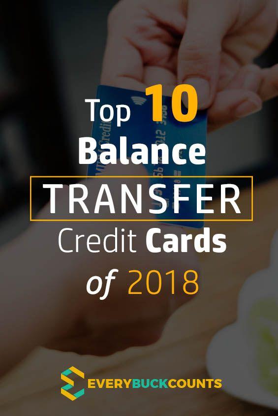 Top 10 Balance Transfer Credit Cards of 2018   Balance ...