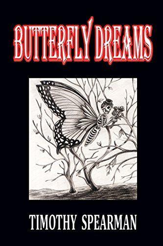 Butterfly Dreams by Timothy Spearman http://www.amazon.com/dp/1291527125/ref=cm_sw_r_pi_dp_tlIxub0XZPKKG