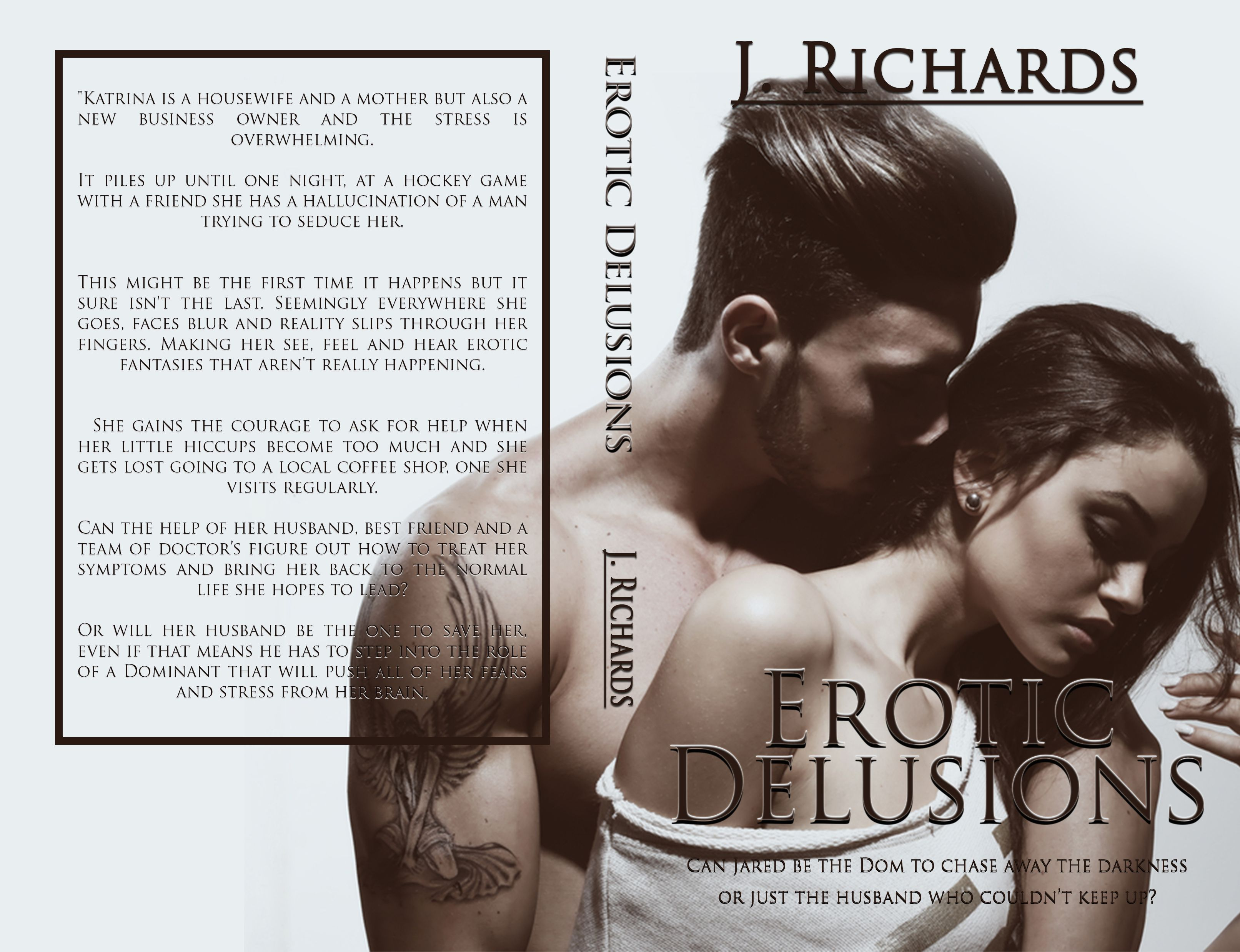 Erotic Delusions By J. Richards, Available on Amazon