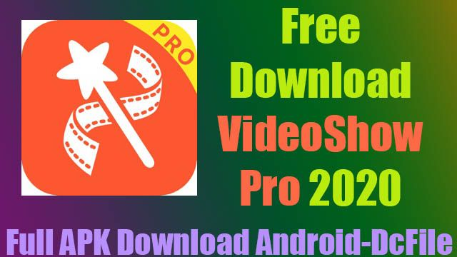 Videoshow Video Editor Video Maker Photo Editor Apk Download For
