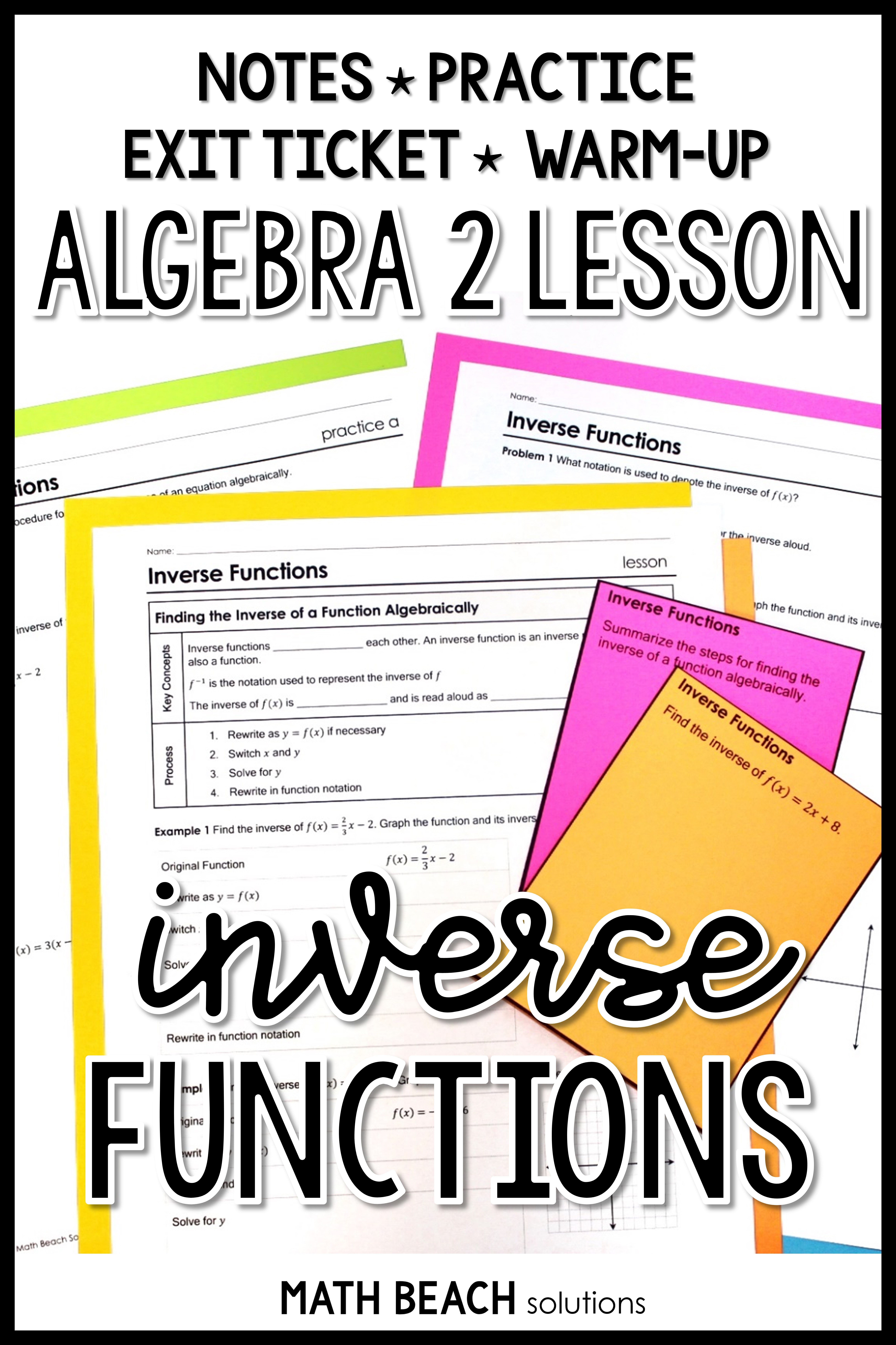 Are You Unsure How You Want To Introduce Inverse Functions Try Introducing Finding Inverses Algebraical Inverse Functions Algebra Lesson Plans Algebra Lessons