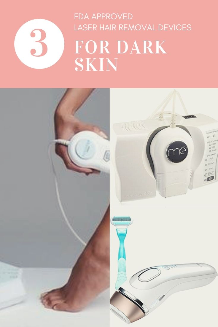 The 3 Best Home Laser Hair Removal Devices For Dark Skin  2020