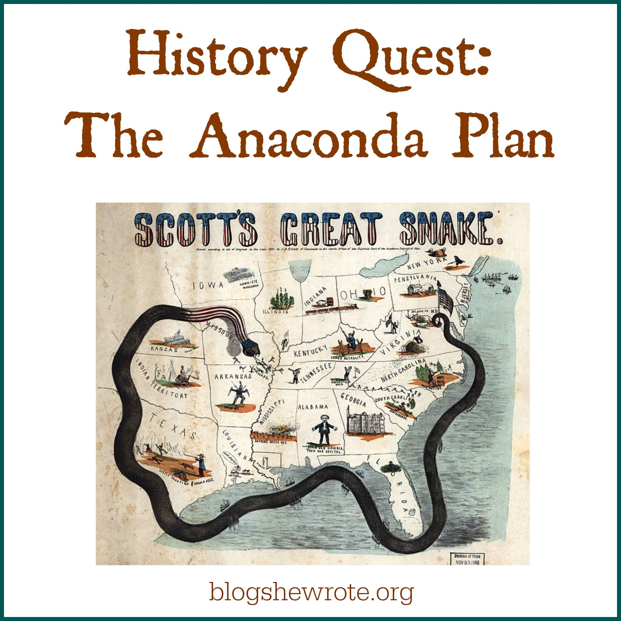 History Quest The Anaconda Plan