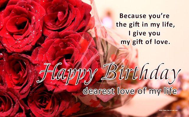 Happy Birthday Wishes to my Love   Birthday wishes for love, Happy birthday love, Happy birthday my love