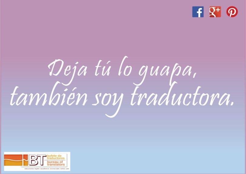 Deja Tú Lo Guapa También Soy Traductora