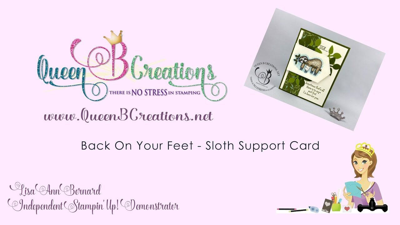 Stampin Up Back On Your Feet Sloth Support Card In 2020 With
