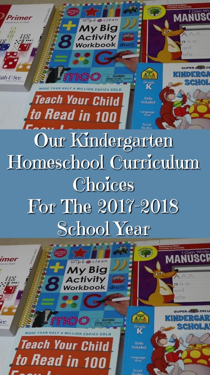 Our Kindergarten Homeschool Curriculum Choices For The 2017-2018 School Year