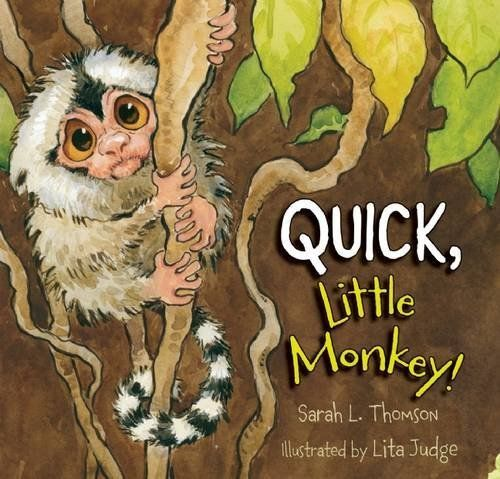 Quick Little Monkey By Sarah L Thomson New Juvenile And Young - Can-pick-the-book-quick