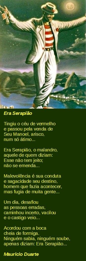 Poema: Era Serapião, de minha autoria Mauricio Duarte.