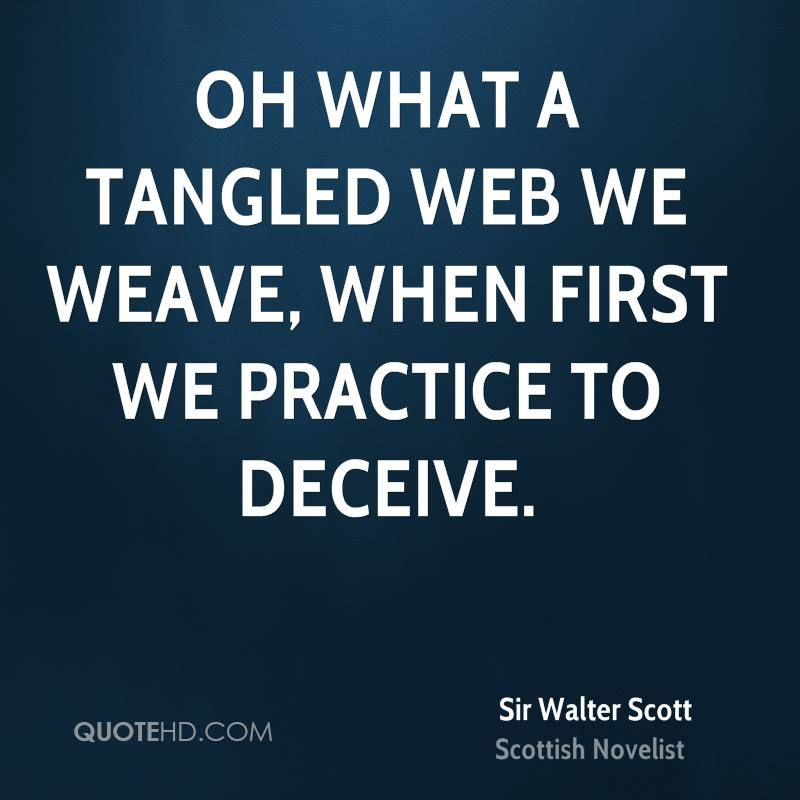 Oh What A Tangled Web We Weave When First We Practice To Deceive Walter Scott Instagram Bio Quotes Old Quotes