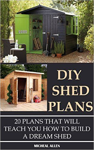 Amazon Com Diy Shed Plans 20 Plans That Will Teach You How