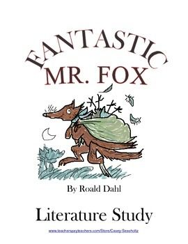 Try this TRIAL COPY of the Literature Study for FANTASTIC MR. FOX .....Try the first 11 chapters, test, activities, etc.  When you see how well your students react to reading and responding....I feel that you'll want the rest of the kit.* * * * * * * * * * * * * * * * * * * * * * * * * * * * * * * * * * * * * * * * * * *Or go ahead and get the  Fantastic Mr.