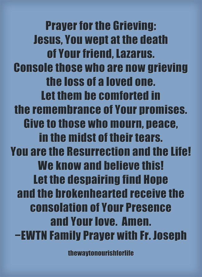 ewtn family prayer for those grieving the loss of a loved one