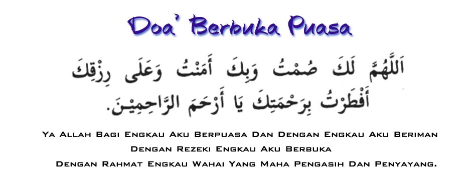 Doa Ketika Tiba Saat Berbuka Puasa Arek Belajar Belajar Doa Bulan Ramadhan