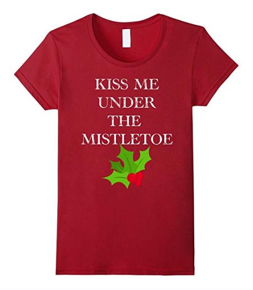 Kiss Me Under The Mistletoe Shirt. Great Brand New