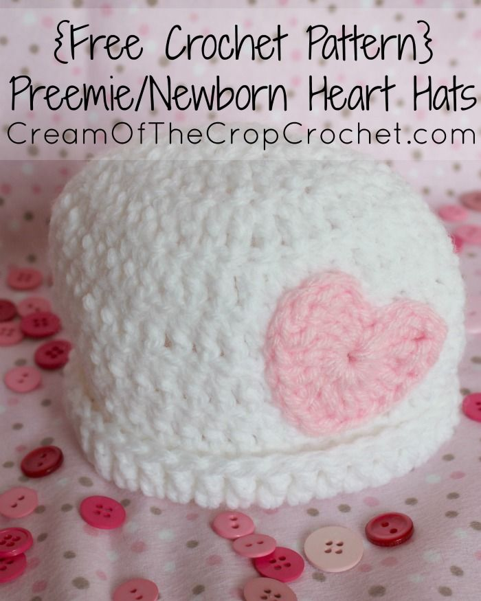 Cream Of The Crop Crochet ~ Preemie/Newborn Heart Hats {Free Crochet ...