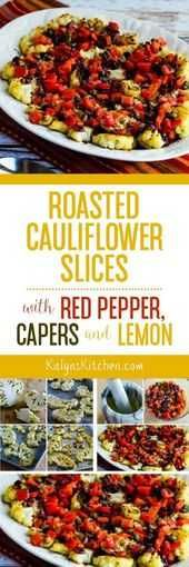 Id love these Roasted Cauliflower Slices with Red Pepper Capers and Lemon for