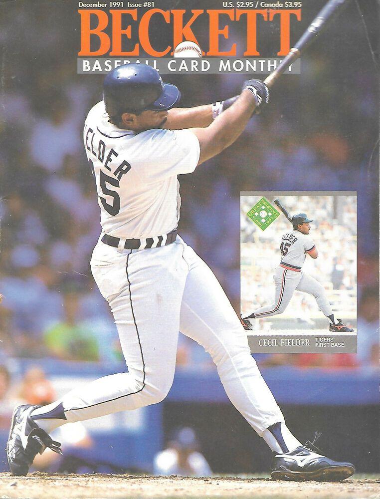 Beckett Baseball Card Monthly Magazine December 1991 81 Cecil Fielder Detroit Detroittigers In 2020 Robin Ventura Cecil Fielder Sports Magazine