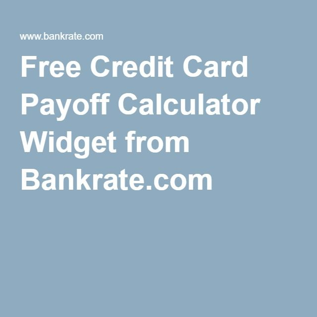 Free Credit Card Payoff Calculator Widget From Bankrate