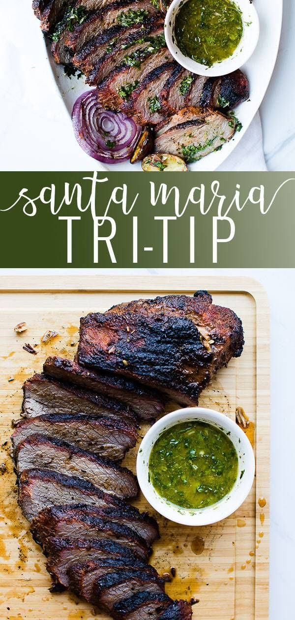 Santa Maria Tri-Tip | Oh So Delicioso #grilledsteakmarinades