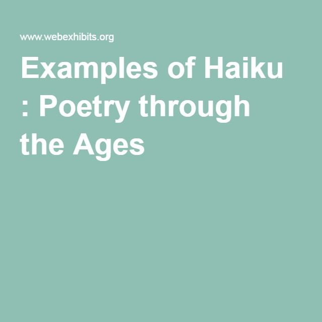 Examples of Haiku : Poetry through the Ages