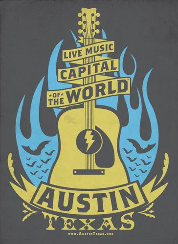 Live Music Capital of the World - Poster | Austin music, Austin texas,  Austin