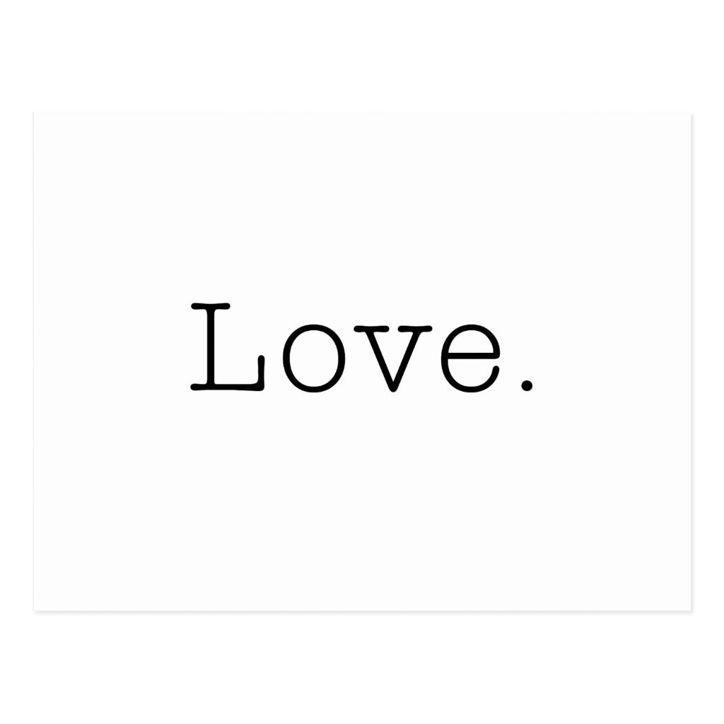 Love Black And White Love Quote Template Postcard Zazzle Com Black And White Love Quotes White White Aesthetic