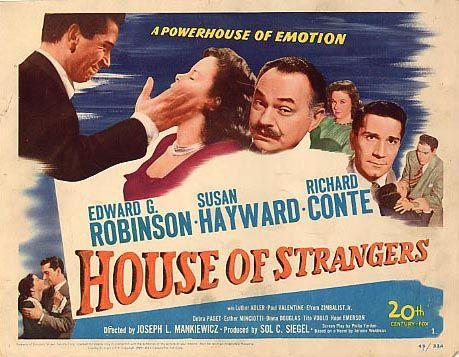 House Of Strangers Google Search Susan Hayward Richard Conte Film Noir
