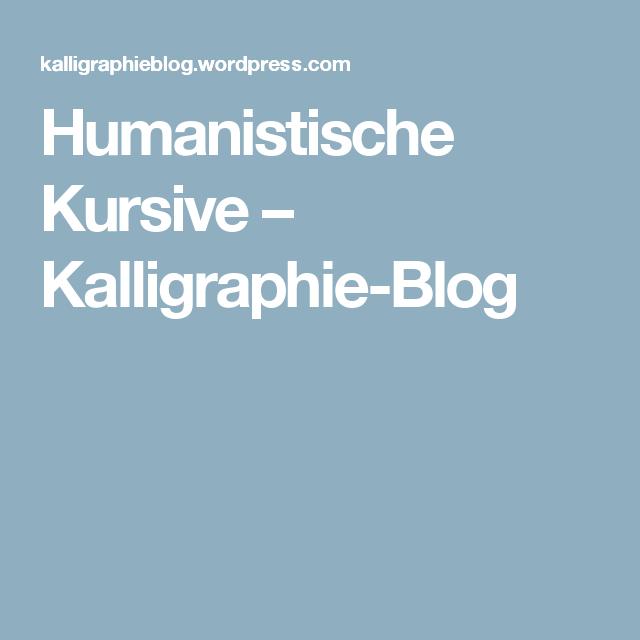 Humanistische Kursive Humanistisch Kursive Kalligraphie