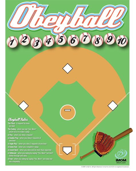 Don't know whether to laugh or print it off.  OBEY-BALL  Kids score points for obeying mom and strike out/foul for not.  Score 10 pts and win a prize.