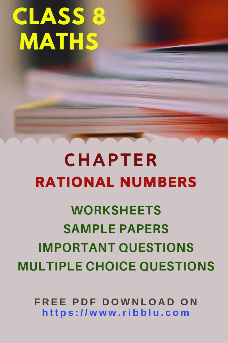 Cbse Class 8 Maths Rational Numbers Worksheets Sample Papers And Important Questions Math Practice Worksheets Number Worksheets Rational Numbers [ 1102 x 735 Pixel ]