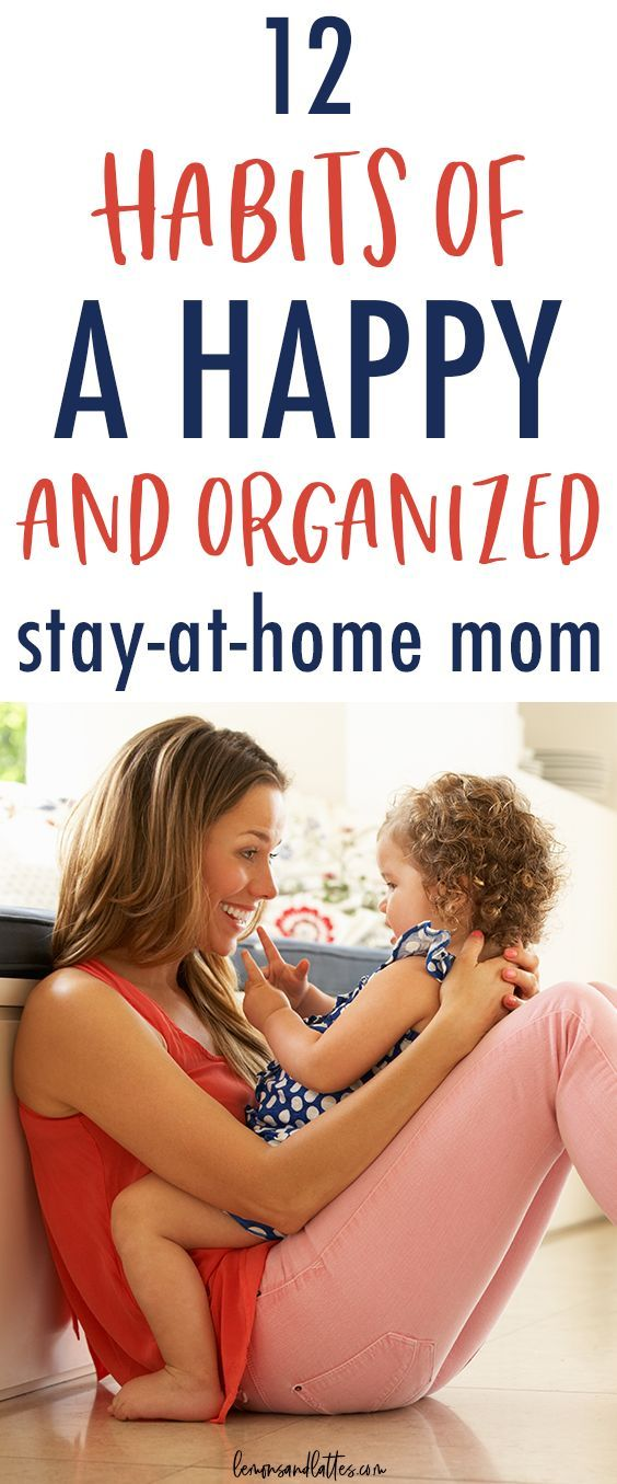 14 Crucial Stay-At-Home Mom Tips for Staying Happy and Organized
