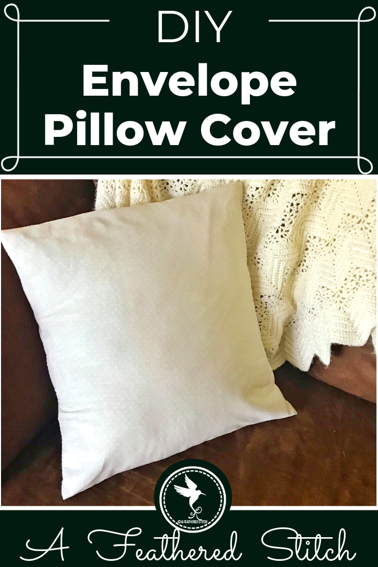 Envelope Pillow Cover Tutorial | Sewing