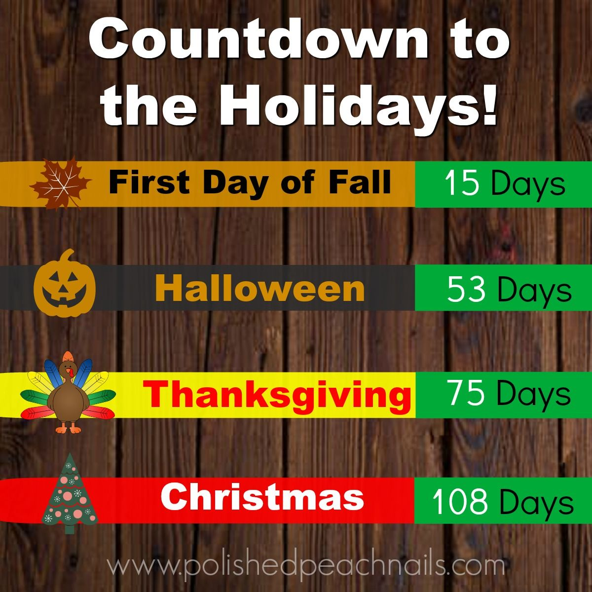 holiday countdown as of september 8th 2018 halloween christmas fall autumn thanksgiving holidays - What Day Does Christmas Fall On