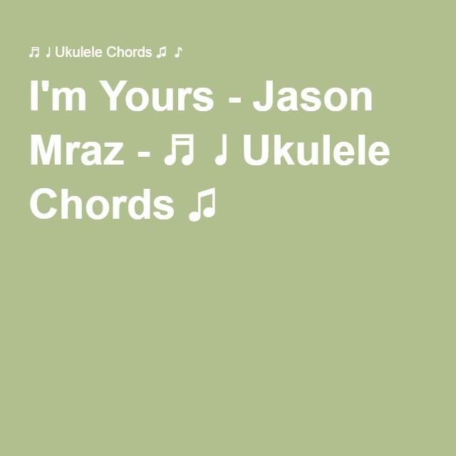 I39m Yours Jason Mraz Ukulele Chords Ukelele Tunes T