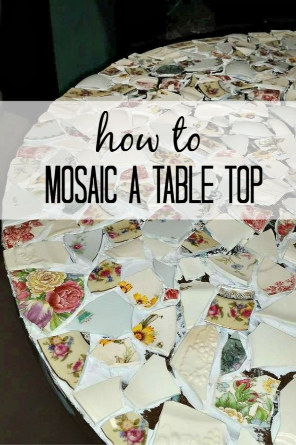 How To Make A Mosaic Table Made From Grandma's China