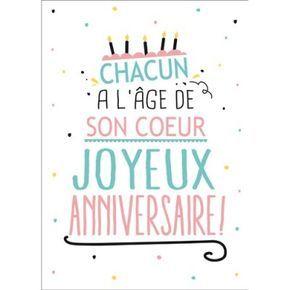 Carte Postale Anniversaire Chacun A L Age De Son Coeur 15x21 Cm