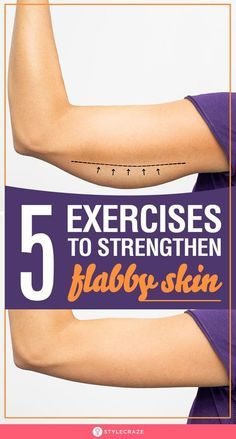 Strengthen Flabby Skin With These Amazing 5 Exercises