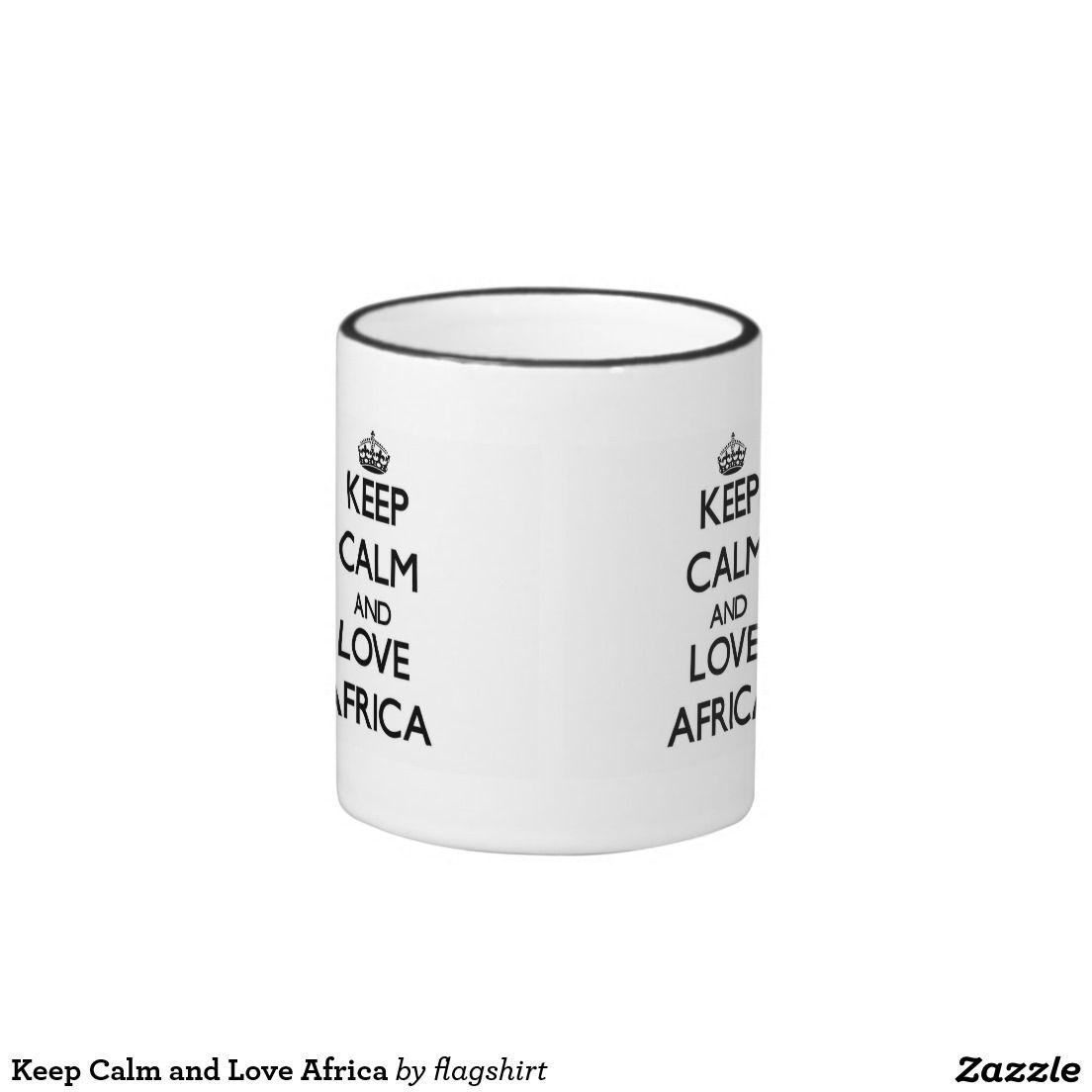 Keep Calm and Love Africa Ringer Coffee Mug