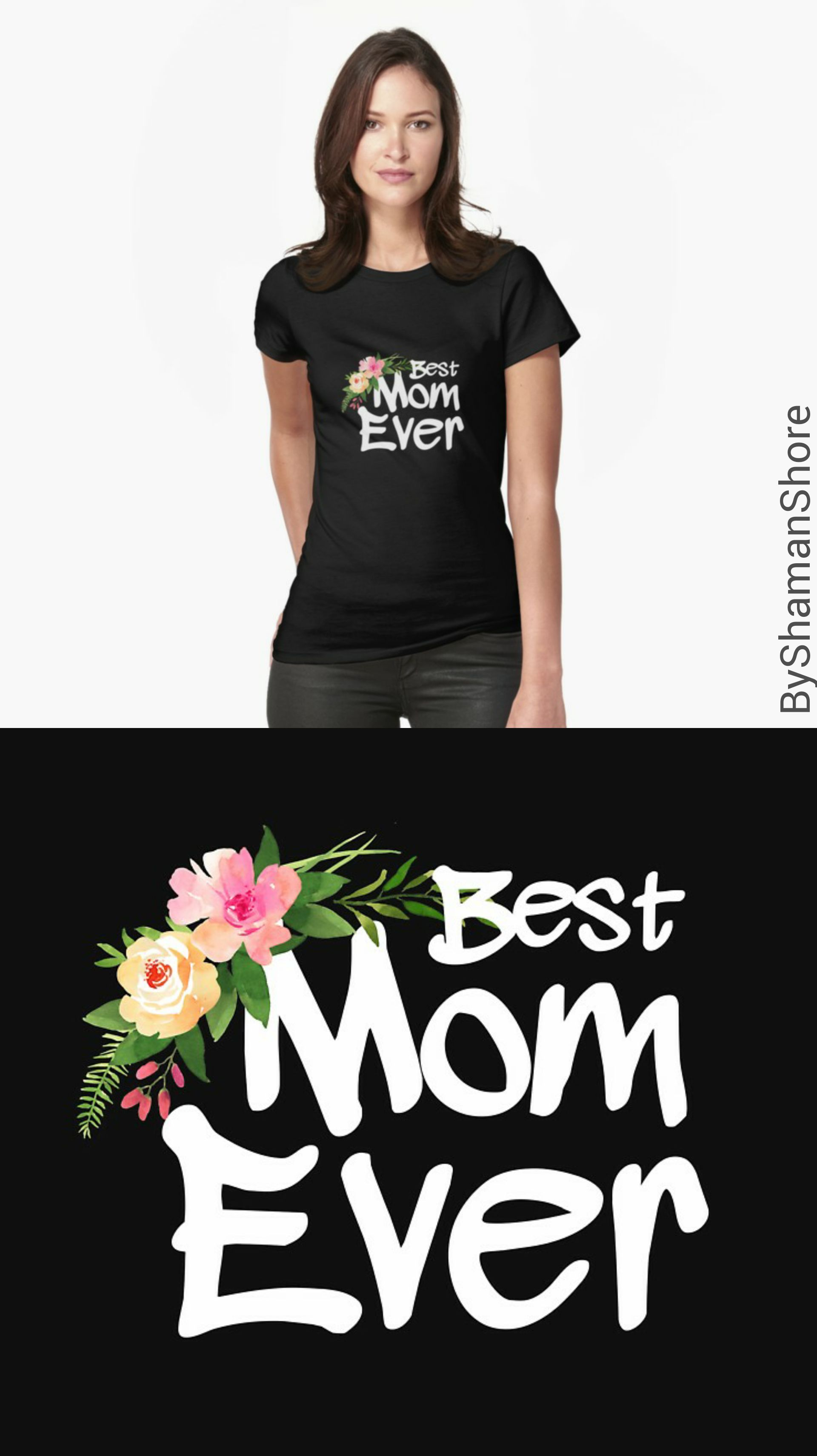 818f5f2f Mothers day gifts, Best Mom Ever quote #byShamanShore | Gift for mom,  graphic saying and flowers, mom gifts, mother gifts | Gifts for mommy, mum