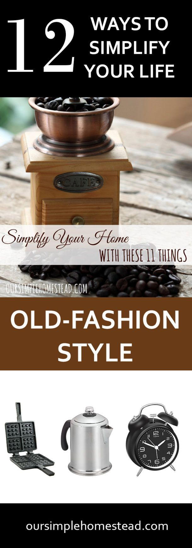 Simplify Your Life With These 11 OldFashion Things Old